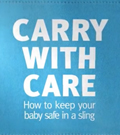 Carry with care- How to keep your baby safe in a sling